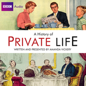 Radio 4's A History of Private Life audiobook download