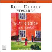 Matricide at St Martha's (Unabridged) audiobook download