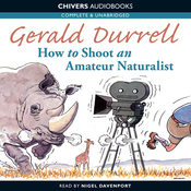 How to Shoot an Amateur Naturalist (Unabridged) audiobook download