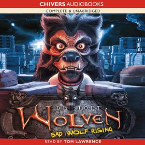 Wolven-bad-wolf-rising-unabridged-audiobook