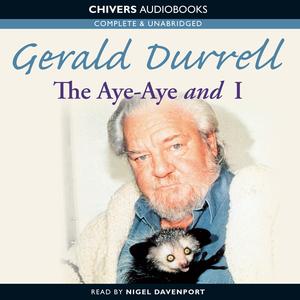 The-aye-aye-and-i-unabridged-audiobook