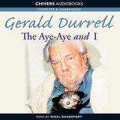 The Aye-Aye and I (Unabridged) audiobook download