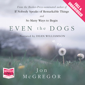 Even the Dogs (Unabridged) audiobook download