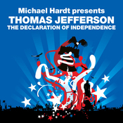 The Declaration of Independence (Revolutions Series): Michael Hardt Presents Thomas Jefferson (Unabridged) audiobook download