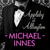 Appleby at Allington: An Inspector Appleby Mystery (Unabridged) audiobook download