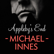 Appleby's End: An Inspector Appleby Mystery (Unabridged) audiobook download