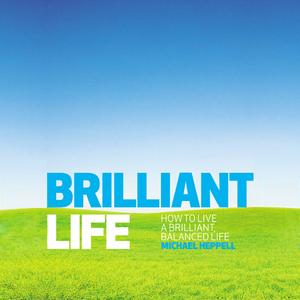 Brilliant-life-how-to-live-a-brilliant-balanced-life-unabridged-audiobook