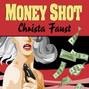 Money Shot (Unabridged) audiobook download
