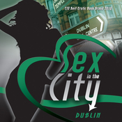 Sex in the City: Dublin (Unabridged) audiobook download