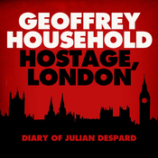 Hostage: London - The Diary of Julian Despard (Unabridged) audiobook download