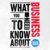 What You Need to Know About: Business (Unabridged) audiobook download