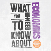 What You Need to Know About: Economics (Unabridged) audiobook download