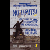 No Limits: How to Get Focused, Feel Motivated and Achieve More at School audiobook download