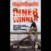 Inner Winner: How to Beat Stress, Boost your Confidence and Become Unstoppable audiobook download