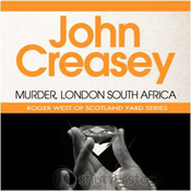 Murder, London-South Africa: A New Story of Roger West of the Yard (Unabridged) audiobook download