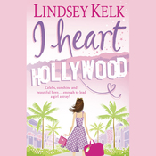 I Heart Hollywood (Unabridged) audiobook download