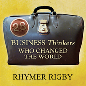 28 Business Thinkers Who Changed the World (Unabridged) audiobook download