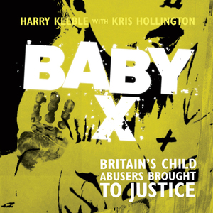 Baby-x-britains-child-abusers-brought-to-justice-unabridged-audiobook