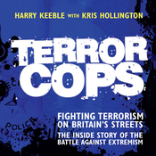 Terror Cops: Fighting Terrorism on Britain's Streets (Unabridged) audiobook download