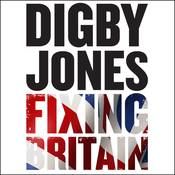 Fixing Britain: The Business of Reshaping Our Nation (Unabridged) audiobook download