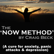 The Now Method: A Cure for Anxiety, Panic Attacks & Depression audiobook download