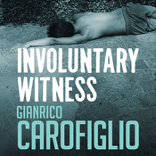 Involuntary Witness: Guido Guerrieri Series, Book 1 (Unabridged) audiobook download