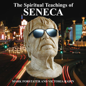 The Spiritual Teachings of Seneca: Ancient Philosophy for Modern Wisdom audiobook download