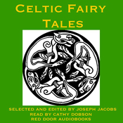 Celtic Fairy Tales: Traditional Stories from Ireland, Wales and Scotland (Unabridged) audiobook download