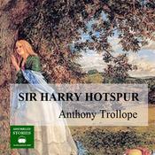 Sir Harry Hotspur (Unabridged) audiobook download