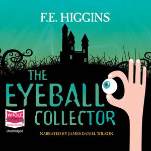 The-eyeball-collector-unabridged-audiobook