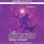 The Shapeshifter: Going to Ground (Unabridged) audiobook download