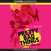 Pretty Bad Things (Unabridged) audiobook download