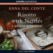 Risotto with Nettles: A Memoir with Food (Unabridged) audiobook download