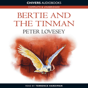 Bertie and the Tin Man (Unabridged) audiobook download