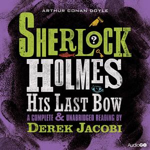 Sherlock-holmes-his-last-bow-unabridged-audiobook