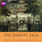 The Forsyte Saga (Dramatised) audiobook download