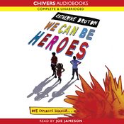 We Can Be Heroes (Unabridged) audiobook download