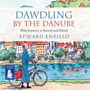 Dawdling-by-the-danube-unabridged-audiobook