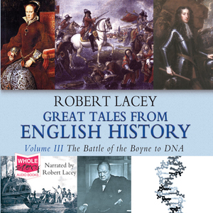Great-tales-from-english-history-volume-iii-unabridged-audiobook