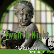 Twelfth Night: Shakespeare Appreciated: (Unabridged, Dramatised, Commentary Options) (Unabridged) audiobook download