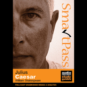 SmartPass Plus Audio Education Study Guide to Julius Caesar (Dramatised, Commentary Options) (Unabridged) audiobook download