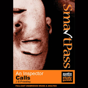 SmartPass Plus Audio Education Study Guide to An Inspector Calls (Unabridged, Dramatised, Commentary Options) audiobook download