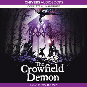 The-crowfield-demon-unabridged-audiobook
