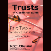 Trusts: A Practical Guide, Part Two: Advanced Case Studies audiobook download