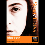 SmartPass Plus Audio Education Study Guide to Macbeth (Unabridged, Dramatised, Commentary Options) audiobook download