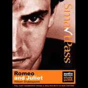 SmartPass Plus Audio Education Study Guide to Romeo and Juliet (Unabridged, Dramatised, Commentary Options) audiobook download