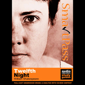 SmartPass Plus Audio Education Study Guide to Twelfth Night (Unabridged, Dramatised, Commentary Options) audiobook download