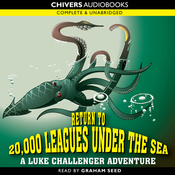 Return to 20,000 Leagues Under the Sea: A Luke Challenger Adventure (Unabridged) audiobook download