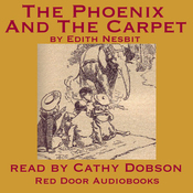 The Phoenix and the Carpet (Unabridged) audiobook download