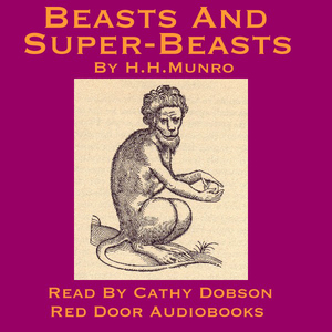 Beasts-and-super-beasts-36-short-stories-by-saki-unabridged-audiobook